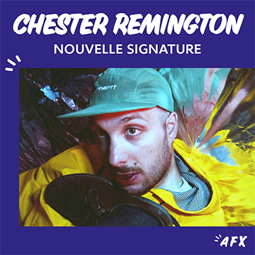 Nouvelle signature : Chester Remington